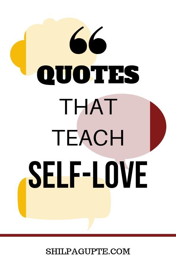 QUOTES THAT TEACH SELF-LOVE