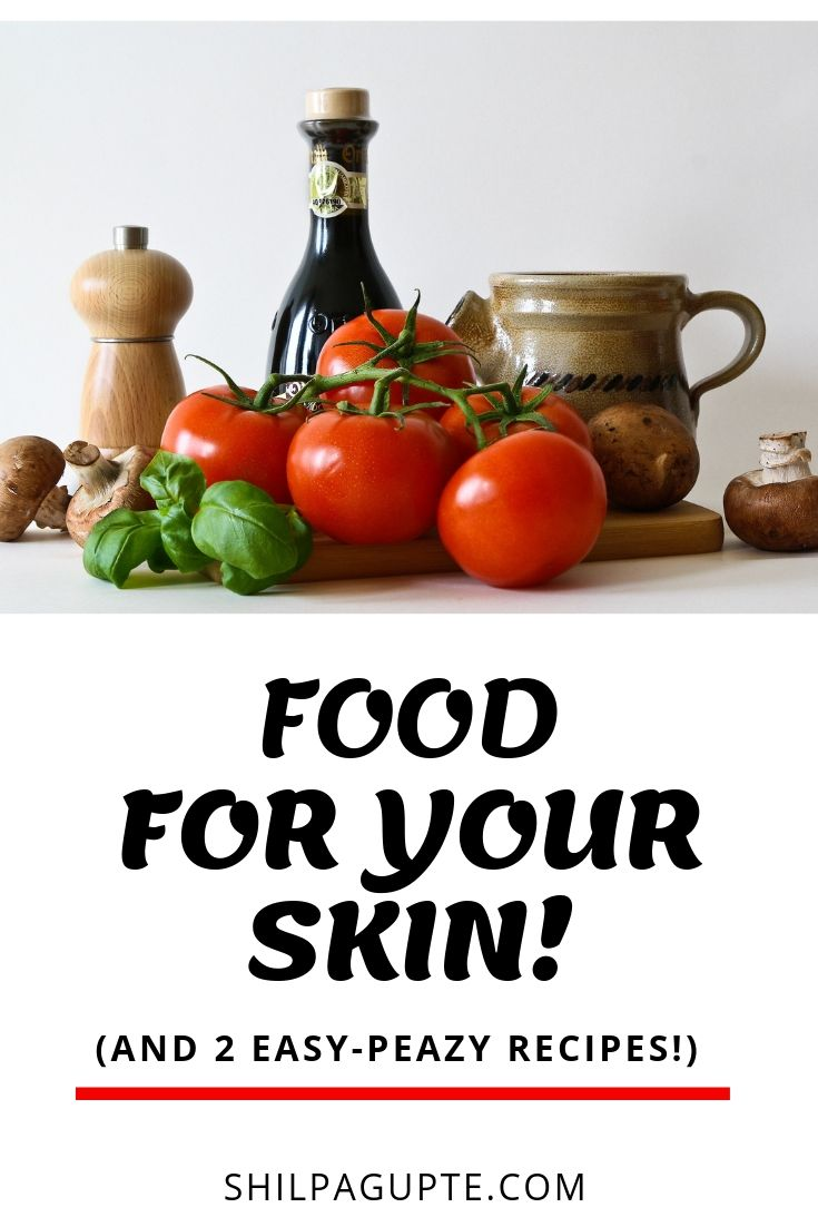FOOD FOR YOUR SKIN! (1)