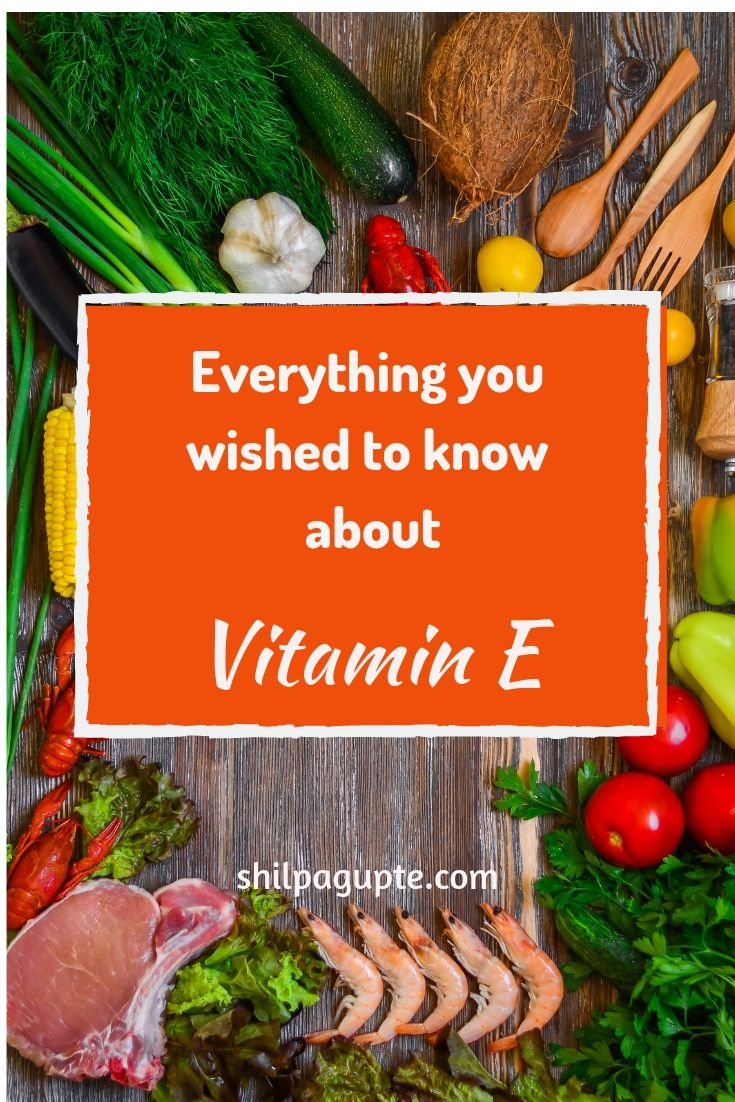 Vitamin E - sources and management