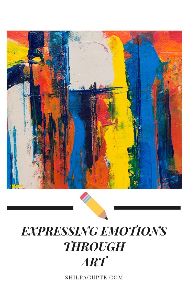 EXPRESSING EMOTIONS THROUGH ART
