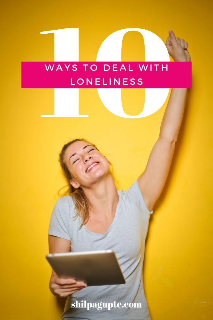 Ways to deal with loneliness