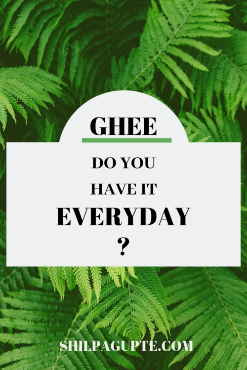 Why you need to make GHEE a part of your everyday diet.