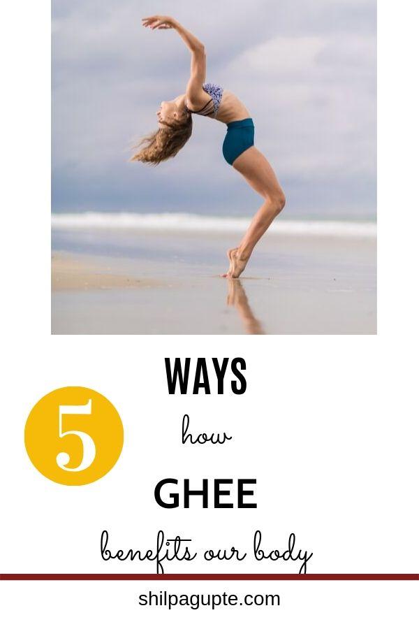 5 ways how ghee benefits the human body