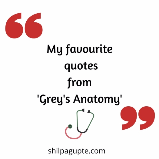 My favourite quotesfrom'Grey's Anatomy'