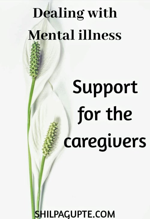 Support for caregivers of mental illness patients.