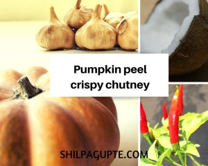 Pumpkin peel, crispy chutney