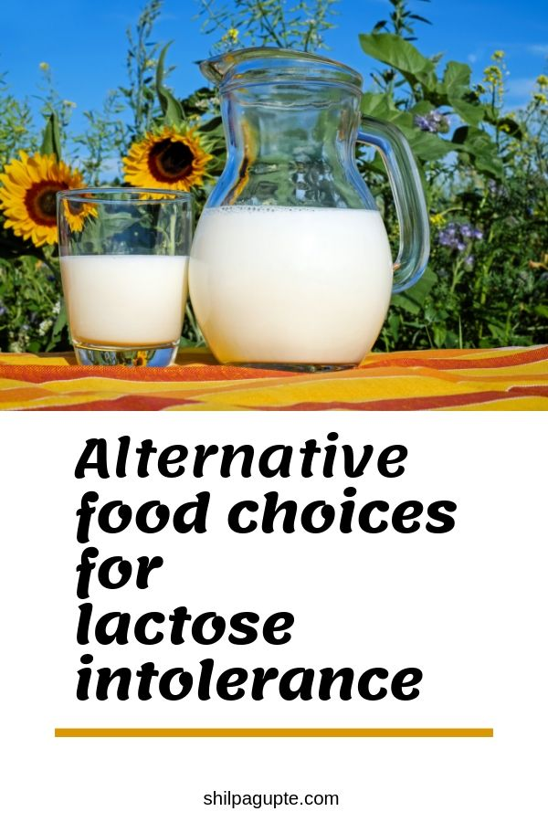 Alternate food choices for lactose intolerance