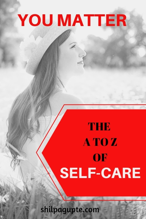 If you don't take care of yourself, who will?