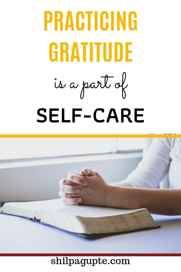 PRACTICING GRATITUDE is a part of SELF-CARE