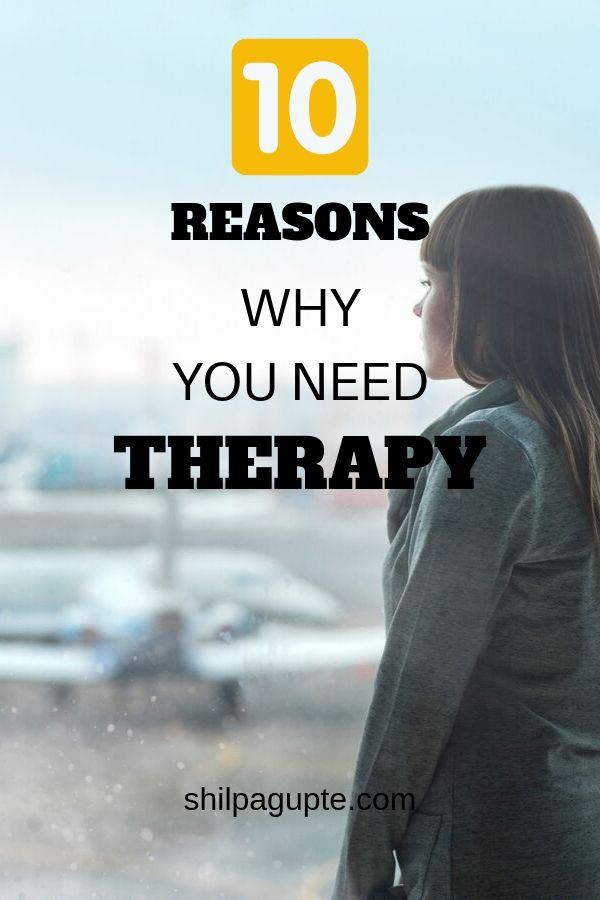 Why therapy is a good idea.