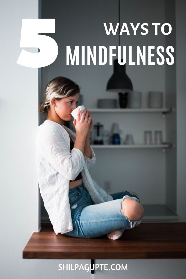 5 WAYS TO MINDFULNESS