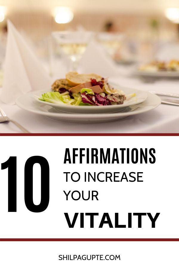 AFFIRMATIONS TO INCREASE YOUR VITALITY