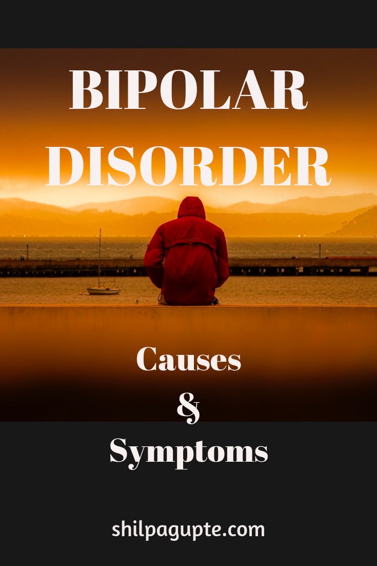 What causes Bipolar Disorder and what are its symptoms?
