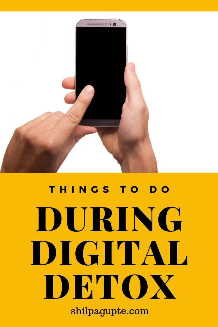 ACTIVITIES TO DO DURING A DIGITAL DETOX