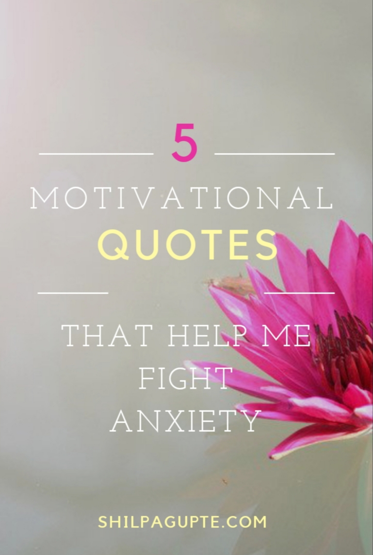 Quotes that help fight anxiety