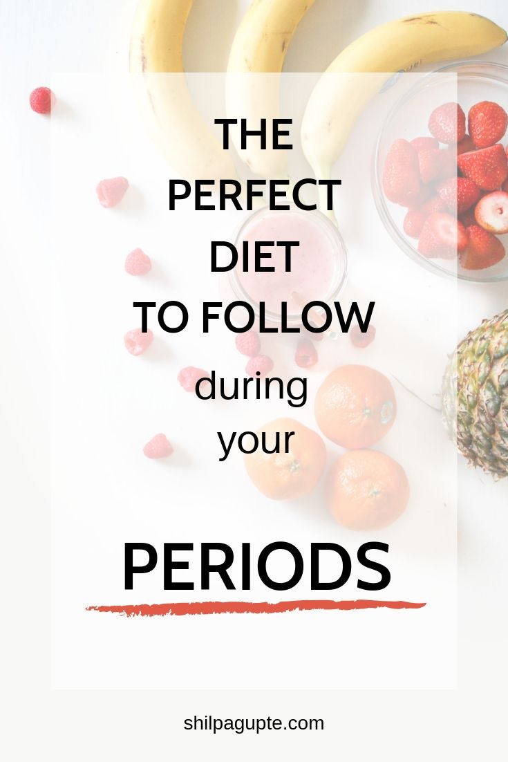 The perfect period diet.