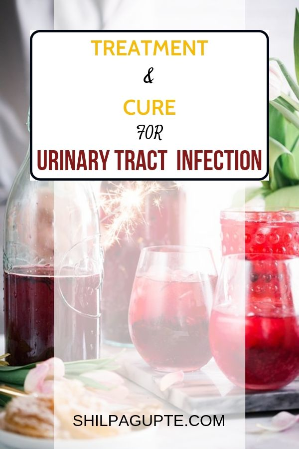 TREATMENT & CURE FOR URINARY TRACT INFECTION